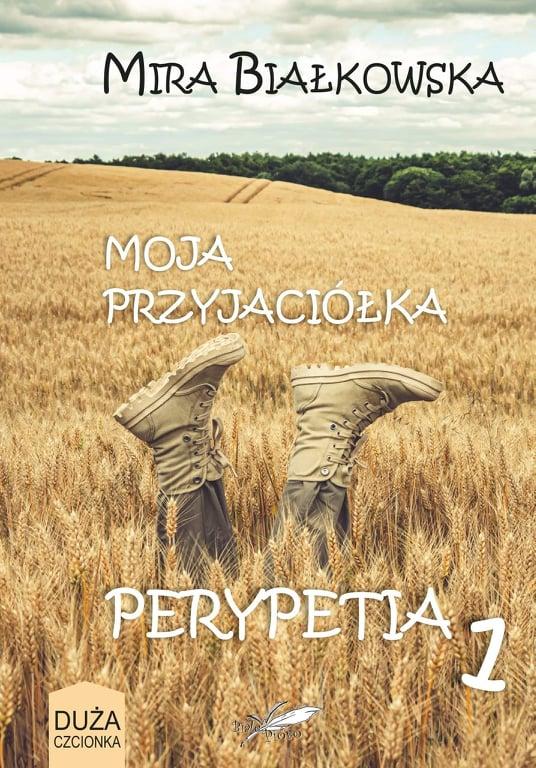 """Okładka książki """"Moja przyjaciółka Perypetia 1"""""""